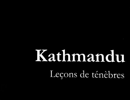 KATHMANDU : LEÇONS DE TÉNÈBRES