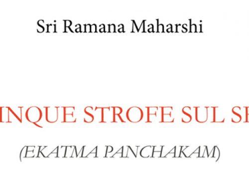 SRI RAMANA MAHARSHI, CINQUE STROFE SUL SÉ