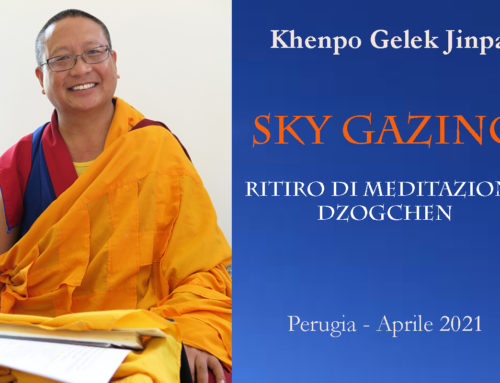 RETREAT ON YUNGDRUNG BON DZOGCHEN MEDITATION WITH KHENPO GELEK JINPA – ITALY (UMBRIA) APRIL 2109